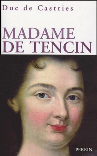 Castries De - Madame de Tencin 1682-1749.