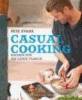 Casual Cooking - Kochen für die ganze Familie.