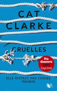Cat Clarke - Cruelles.