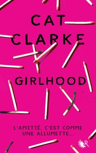 Cat Clarke - Girlhood.