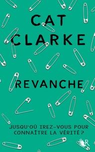 Cat Clarke - Revanche.