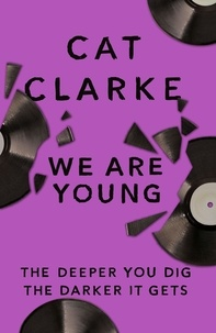 Cat Clarke - We Are Young - From a Zoella Book Club 2017 author.