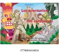 François Petit - Les aventuriers des confusions CP - Ch/j.