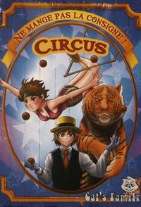 François Petit et Ronnel Pascua - Ne mange pas la consigne ! Circus.