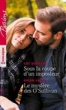 Cat Schield et Helen Lacey - Sous la coupe d'un imposteur - Le mystère des O'Sullivan.