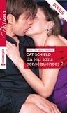 Cat Schield - Un jeu sans conséquences ? - Bonus exclusif de la série Passions « Les soeurs Fontaine ».