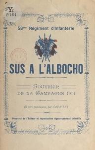 Cataclet - 58e Régiment d'infanterie : sus à l'Albocho, souvenir de la campagne 1914 - En vers provençaux.