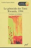 Catalina Sagarra Martin - Le génocide des Tutsi, Rwanda, 1994 - Lectures et écritures.