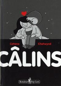 Catana Chetwynd - Câlins.