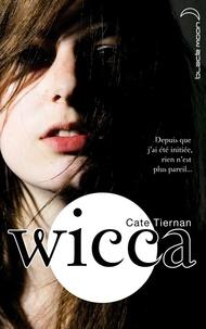 Cate Tiernan - Wicca 1.