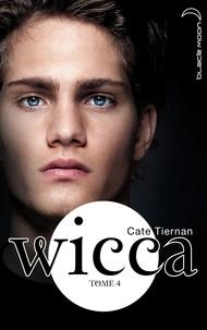 Cate Tiernan - Wicca 4.