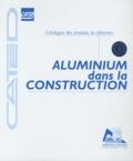 CATED - Aluminium dans la construction.
