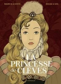 Catel et Claire Bouilhac - La Princesse de Clèves.