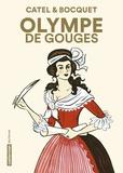 Catel et José-Louis Bocquet - Olympe de Gouges.