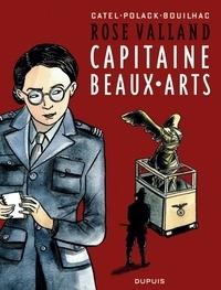 Catel et Emmanuelle Polack - Rose Valland - Capitaine beaux-arts.