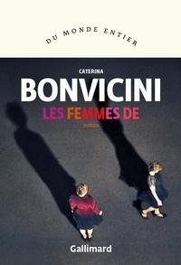 Caterina Bonvicini - Les femmes de.