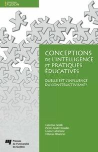 Caterina Fiorilli et Pierre-André Doudin - Conceptions de l'intelligence et pratiques éducatives.