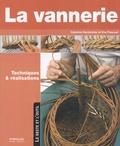 Caterina Hernandez et Eva Pascual - La vannerie : techniques et réalisations.
