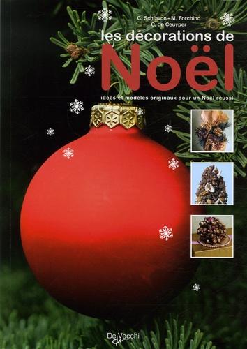 Caterina Schiavon et M Forchino - Les décorations de Noël.
