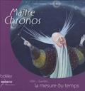 Caterina Zandonella et Béatrice Egémar - Maître Chronos.