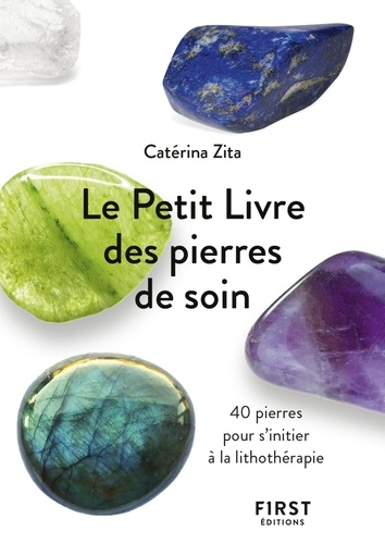 Le Petit Livre des pierres de soin - Format ePub - 9782412053584 - 2,99 €
