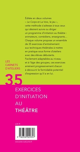 35 exercices d'initiation au théâtre. Volume 1, Le corps