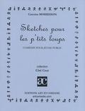 Caterine Morrisson - Sketches pour les p'tits loups.