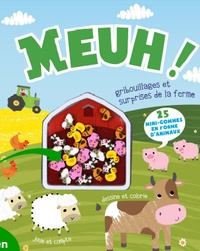Cath Ard et Claire Sipi - Meuh ! - Gribouillages et surprises de la ferme.