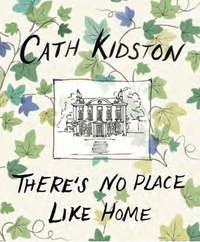 Cath Kidston - There's no place like home.