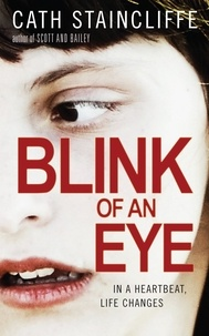 Cath Staincliffe - Blink of an Eye.