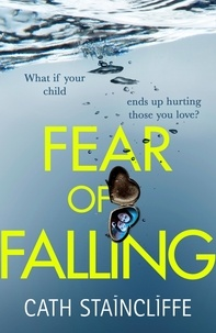 Cath Staincliffe - Fear of Falling.