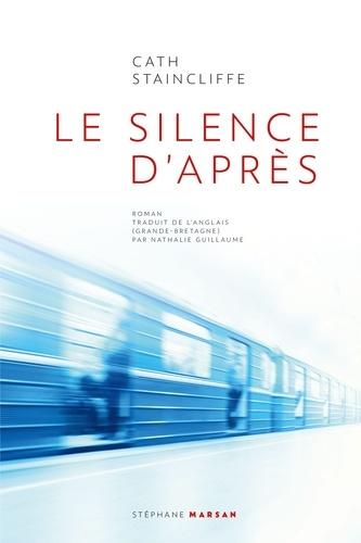 Le silence d'après