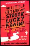Catharina Ingelman-Sundberg - The Little Old Lady Who Struck Lucky Again.
