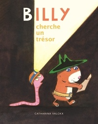Catharina Valckx - Billy  : Billy cherche un trésor.