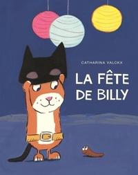 Catharina Valckx - Billy  : La fête de Billy.