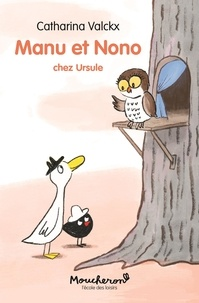 Catharina Valckx - Manu et Nono  : Chez Ursule.