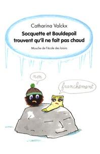 Socquette et Bouldepoil trouvent quil ne fait pas chaud.pdf