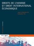 Catharine Titi - Droits de l'homme et droit international économique.