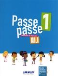 Catherine Adam et Christelle Berger - Passe-passe 1 A1.1 - Méthode de français.