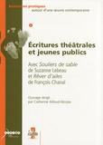 Catherine Ailloud-Nicolas - Ecritures théâtrales et jeunes publics - Avec Souliers de sable de Suzanne Lebeau et Rêver d'ailes de François Chanal.