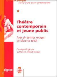 Théâtre contemporain et jeune public - Avec En lettres rouges de Maurice Yendt.pdf