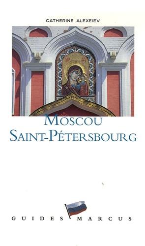 Catherine Alexeiev - Moscou Saint-Pétersbourg.