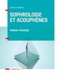 Catherine Aliotta - Sophrologie et acouphènes - Manuel pratique.
