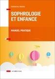 Catherine Aliotta - Sophrologie et enfance - Manuel pratique.