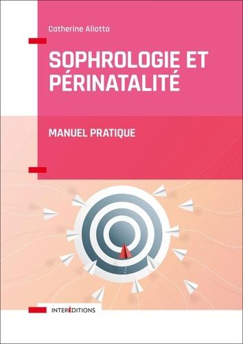 Sophrologie et périnatalité. Manuel pratique