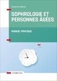 Catherine Aliotta - Sophrologie et personnes agées - Manuel pratique.