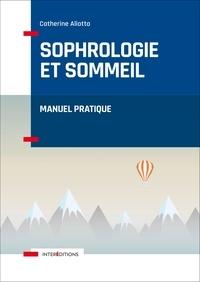 Catherine Aliotta - Sophrologie et sommeil - Manuel pratique.