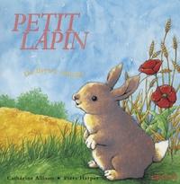 Catherine Allison et Piers Harper - Petit Lapin.