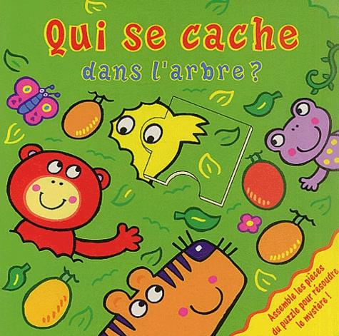 Catherine Allison et Sonia Canals - Qui se cache dans l'arbre ?.