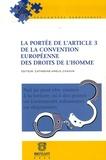 Catherine-Amélie Chassin et Jean-François Akandji-Kombé - La portée de l'article 3 de la Convention européenne des Droits de l'homme.